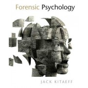 Forensic Psychology by Jack Kitaeff