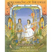 Dreamsong of the Eagle by Ted Andrews