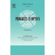 Progress in Optics: Volume 55 by Emil Wolf