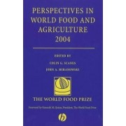 Perspectives of World Food and Agriculture 2004: v. 1 by Colin Scanes