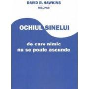 Ochiul sinelui - David R. Hawkins