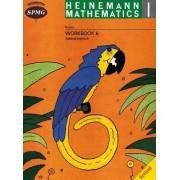 Heinemann Math 1 Workbook 6: Subtraction to 6 by Scottish Primary Maths Group SPMG