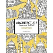 Architecture from Around the World: A Might Could Studios Coloring Book for Adults by Christine Fleming