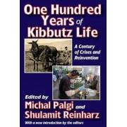 One Hundred Years of Kibbutz Life by Michal Palgi