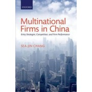 Multinational Firms in China by Sea-Jin Chang