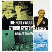 The Hollywood Studio System by Douglas Gomery