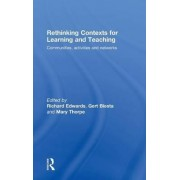 Rethinking Contexts for Learning and Teaching by Richard Edwards