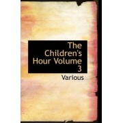 The Children's Hour Volume 3 by Various