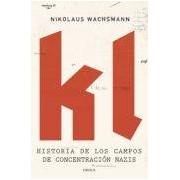 Wachsmann Nikolaus Kl: Historia De Los Campos De Concentracion Nazis