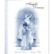 Angelic Dreams by Bernard Rosa