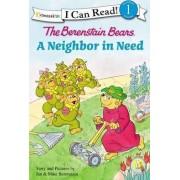 The Berenstain Bears' Neighbor in Need by Jan Berenstain