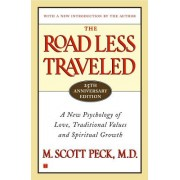 The Road Less Traveled, 25th Anniversary Edition: A New Psychology of Love, Traditional Values and Spiritual Growth