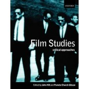 Film Studies by John Hill