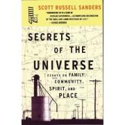 Secrets of the Universe by Scott R. Sanders