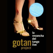 Gotan Project - La Revancha del Tango Live (0602498336694) (1 DVD)