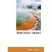 Bleak House, Volume I by Charles Dickens