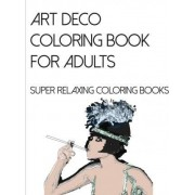Art Deco Coloring Book for Adults by Individuality Books