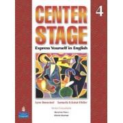 Center Stage: Student Book Bk. 4 by Lynn Bonesteel