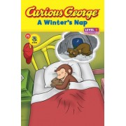 Curious George A Winter's Nap (CGTV Reader) L 1 by H.A. Rey