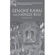 Genghis Khan and Mongol Rule by George Lane
