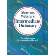 Merriam-Webster's Intermediate Dictionary by Merriam Websters Staff
