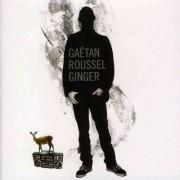 Gaetan Roussel - Ginger (0600753252314) (1 CD)
