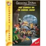 Jos labele de pe aurul meu - Geronimo Stilton
