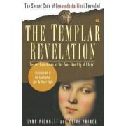 The Templar Revelation by Lynn Picknett