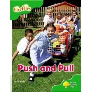 Oxford Reading Tree: Level 2: More Fireflies A: Push and Pull by David Glover
