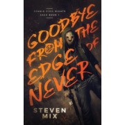 Goodbye from the Edge of Never