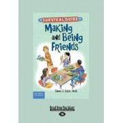 The Survival Guide for Making and Being Friends by James J Crist PH.D.