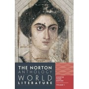 The Norton Anthology of World Literature by Byron and Anita Wien Professor of Drama Martin Puchner
