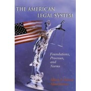 The American Legal System by Albert P Melone