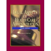 Legal Aspects of Health Care Administration: Student Study Package by George D. Pozgar