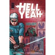 Hell Yeah!: Last Days on Earth Volume 1 by Andre Szymanowicz