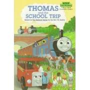Thomas the Tank Engine and the School Trip by Reverend Wilbert Vere Awdry