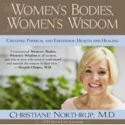 Women's Bodies, Women's Wisdom by Christiane Northrup