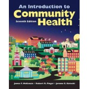 An Introduction to Community Health by James F. McKenzie