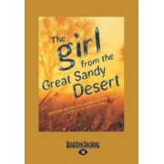 The Girl from the Great Sandy Desert by Jukuna Mona Chuguna and Pat Lowe