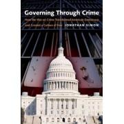 Governing Through Crime by Professor Jonathan Simon