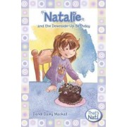 Natalie and the Downside-up Birthday by Dandi Daley Mackall
