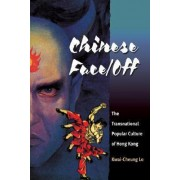 Chinese Face/Off by Kwai-Cheung Lo