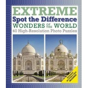 Wonders of the World: Extreme Spot the Difference by Richard W Galland