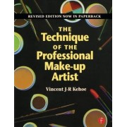 The Technique of the Professional Make-Up Artist by Vincent J. R. Kehoe