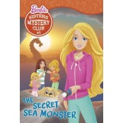 Sisters Mystery Club #3: The Secret Sea Monster (Barbie)