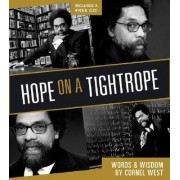 Hope on a Tightrope by Professor Cornel West