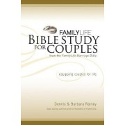 Family Life Bible Study for Couples by Dennis Rainey