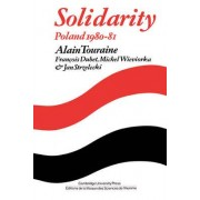 Solidarity: The Analysis of a Social Movement by Alain Touraine