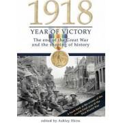 1918 Year of Victory by Ashley Ekins