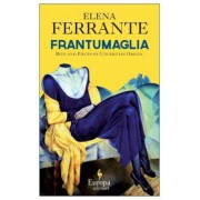 Frantumaglia: A Writer's Journey, Hardcover